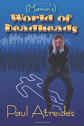 Marvin's World of Deadheads