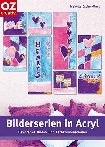 Bilderserien in Acryl: Dekorative Motiv- und Farbkombinationen
