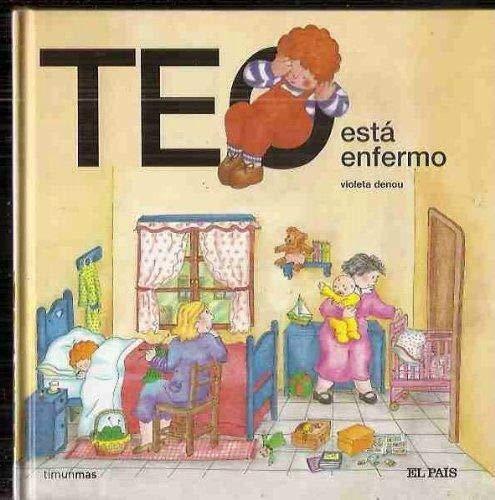 Teo está enfermo: Amazon.es: Denou, Violeta: Libros