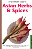 Handy Pocket Guide to Asian Herbs and Spices, Wendy Hutton, 0794601901