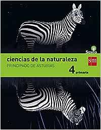Ciencias de la naturaleza. 4 Primaria. Savia. Asturias