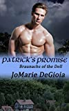 Patrick's Promise: Braunachs of the Dell Series Book 2