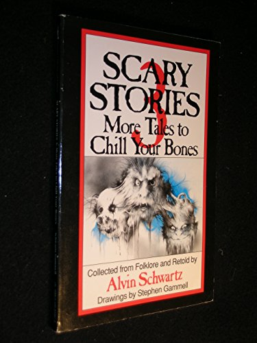 Scary Stories 3: More Tales to Chill Your Bones (Trumpet Club Special Edition)