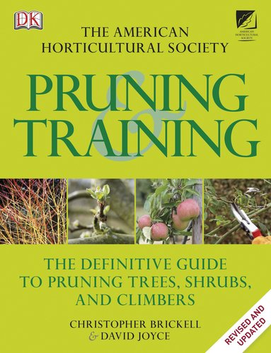 American Horticultural Society Pruning and -