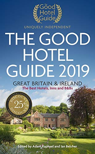 The Good Hotel Guide 2019: Great Britain & Ireland (Good Hotel Guide Great Britain and Ireland)...