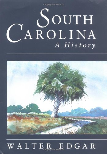 South Carolina a History [Walter B Edgar] (Tapa Dura)