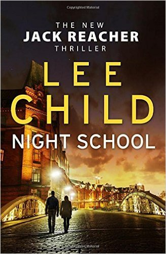 [By Lee Child] Night School: (Jack Reacher 21) (Hardcover)【2016】by Lee Child (Author) [1857]