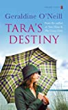 Tara's Destiny ( The Tara Trilogy : Book 3)
