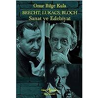Brecht, Lukacs, Bloch Sanat ve Edebiyat