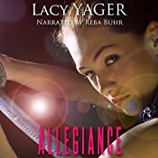 Allegiance | Lacy Yager