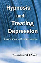 Hypnosis and Treating Depression: Applications in Clinical Practice