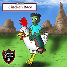 Chicken Race: Diary of a Running Chicken: Adventure Stories for Kids Audiobook by Jeff Child Narrated by John H Fehskens