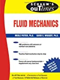 img - for Schaum's Outline of Fluid Mechanics (Schaum's Outline Series) by Potter, Merle, Wiggert, David C. (2008) Paperback book / textbook / text book