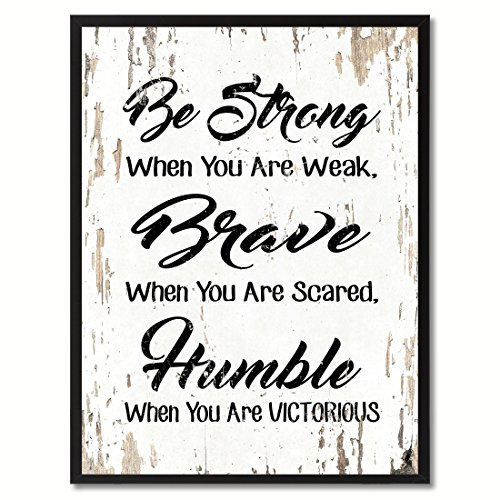 Spot Color Art Be Strong Brave & Humble When Weak & Scared Framed Canvas Art, 7
