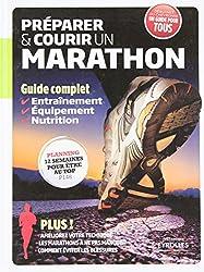 Préparer et courir un marathon