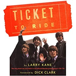 A Ticket to Ride: Inside the Beatles' 1964 Tour That Changed the World