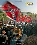 Front cover for the book 1862: Fredericksburg: A New Look at a Bitter Civil War Battle by Karen Kostyal