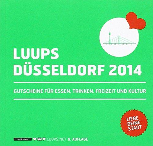 LUUPS - DÜSSELDORF 2014: Gutscheine für Essen, Trinken, Freizeit und Kultur