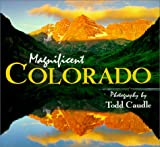 Magnificent Colorado, Todd Caudle, 1888845066