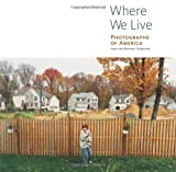Where We Live, Judith Keller and Anne Lacoste, 0892368543