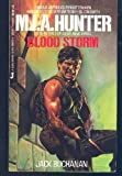 img - for M. I. A. Hunter: Blood Storm (M. I. A. Hunter, No 6) book / textbook / text book