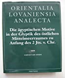 Die Agtyptischen Motive in Glyptik, Peters, E. and Eder, C., 906831775X