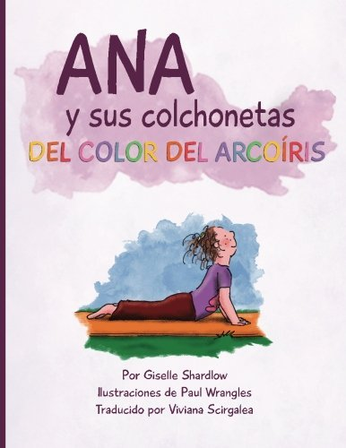 Ana y sus colchonetas del color del arco?is (Spanish Edition) by ...