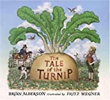 img - for The Tale of the Turnip book / textbook / text book