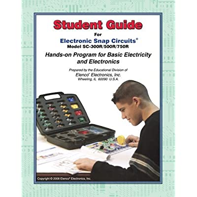 Snap Circuits Extreme Student Guide - Projects 1-765: Toys & Games
