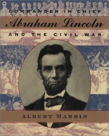 Commander in Chief: Abraham Lincoln and the Civil War by Brand: Dutton Juvenile (Image #1)