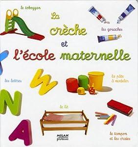 """Afficher """"La Crèche et l'école maternelle"""""""