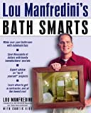 Lou Manfredini's Bath Smarts
