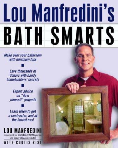Lou Manfredini's Bath Smarts by Ballantine Books