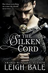 The Silken Cord (Medieval Romance Trilogy Book 2)