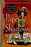 Paper Shadows, Wayson Choy, 0312262183