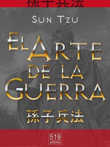 El Arte de la Guerra. El tratado militar más antiguo (Translated) (Spanish ()