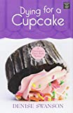 Dying for a Cupcake (Devereauxs Dime Store Mystery)