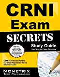 CRNI Exam Secrets Study Guide: CRNI Test Review for the Certified Registered Nurse Infusion Exam by CRNI Exam Secrets Test Prep Team (2013-02-14)