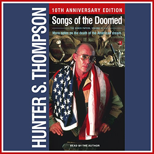Songs of the Doomed: More Notes on the Death of the American Dream by Simon & Schuster Audio