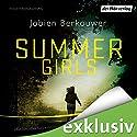 Summer Girls Hörbuch von Jobien Berkouwer Gesprochen von: Tanja Fornaro, Jacob Weigert, Rubina Nath