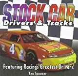 Stock Car Drivers and Tracks, Ken Spooner, 1887654682