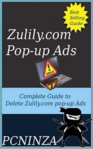 Zulily.com pop-up Ads Uninstall Guide: Delete Zulily.com pop-up Ads from PC Completely