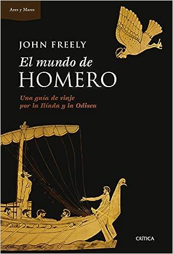 El Mundo De Homero (Ares Y Mares)