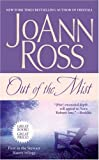 Out of the Mist, Joann Ross, 1416580786