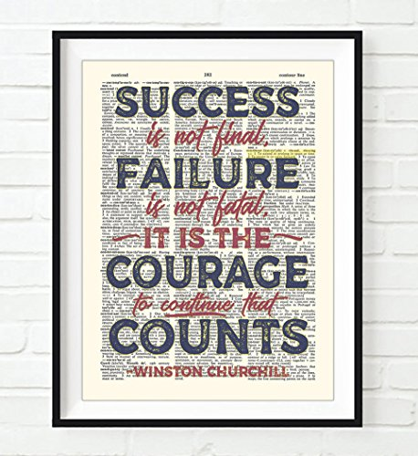Success is not final, Failure is not fatal - Winston Churchill quote ART PRINT, UNFRAMED, Vintage Highlighted Dictionary Page floral Wall art decor poster sign, 8x10 inches