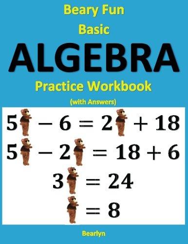Beary Fun Basic Algebra Practice Workbook