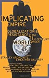 Implicating Empire, Stanley Aronowitz, 0465004946