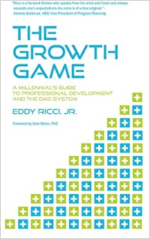 The Growth Game: A Millennial's Guide to Professional Development ...