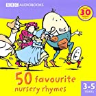 50 Favourite Nursery Rhymes Audiobook by BBC Audiobooks Narrated by  full cast