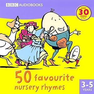 50 Favourite Nursery Rhymes Audiobook
